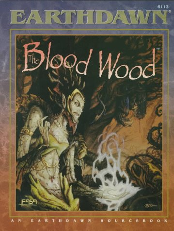 The Blood Wood : An Earthdawn Source Book #6113