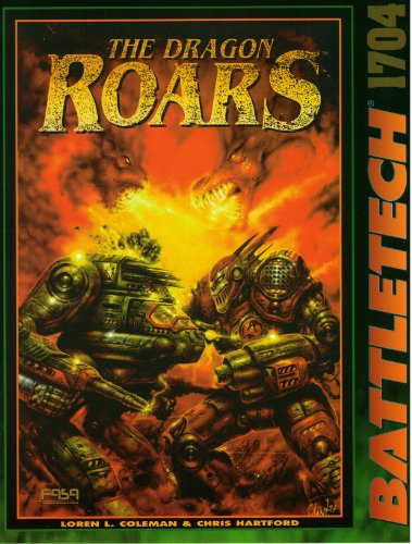 The Dragon Roars (Battletech) (1555603211) by Loren Coleman; Chris Hartford