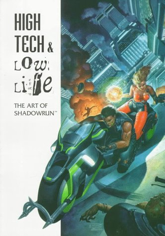 9781555603274: High Tech & Low Life: The Art of Shadowrun