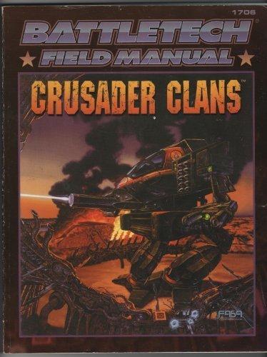 9781555603434: Battletech Field Manual: Crusader Clans