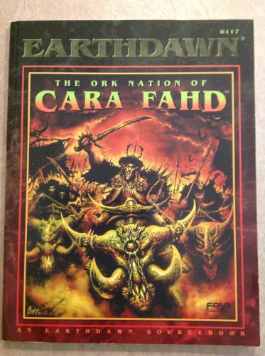 Ork Nation Of Cara Fahd (Earthdawn 6117)