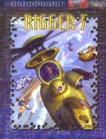 9781555604028: Rigger 3 (Shadowrun)