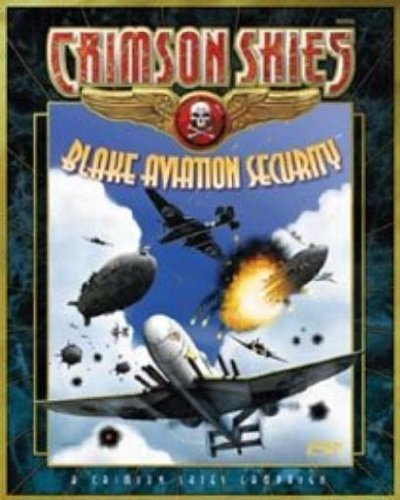 Blake Aviation Security (Crimson Skies)