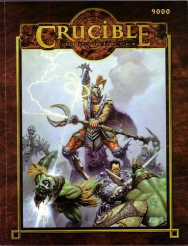 9781555604295: Crucible: Conquest of the Final Realm [FASA 9000]