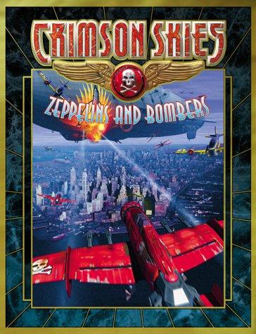 9781555604530: Crimson Skies: Zeppelins And Bombers