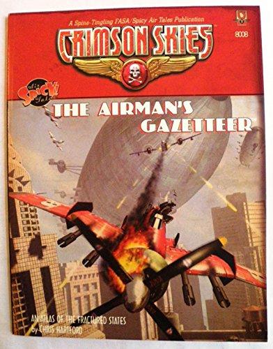 9781555604639: The Airman's Gazateer: Crimson Skies