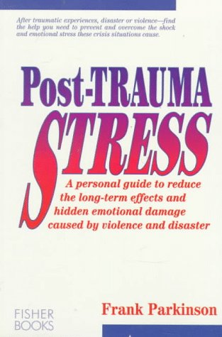 9781555610586: Post Trauma Stress