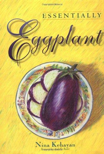 9781555611118: Essentially Eggplant