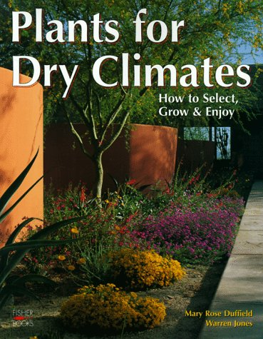 9781555611767: Plants For Dry Climates
