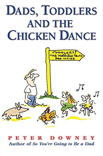 9781555612429: Dads Toddlers & Chicken Dance