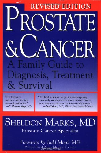 9781555612627: Prostate & Cancer Revised: A Family Guide To Diagnosis, Treatment, And Survival