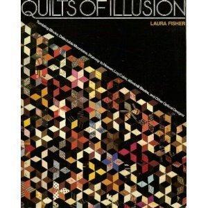 QUILTING} Quilts of Illusion : Tumblinmg Blocks,: Fisher, Laura {Designs