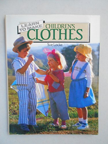9781555620141: Learn to Make Children's Clothes