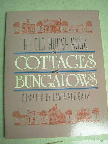 The Old House Book of Cottages and