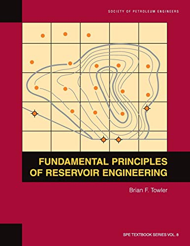 9781555630928: Fundamental Principles of Reservoir Engineering