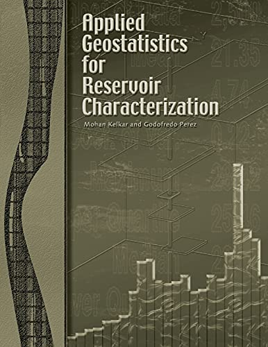 9781555630959: Applied Geostatistics for Reservoir Characterization