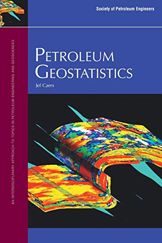 9781555631062: Petroleum Geostatistics