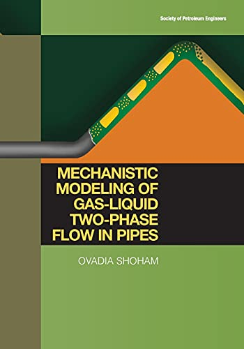 9781555631079: Mechanistic Modeling of Gas-Liquid Two-phase Flow in Pipes
