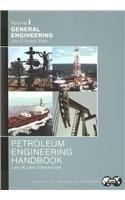 9781555631260: Petroleum Engineering Handbook