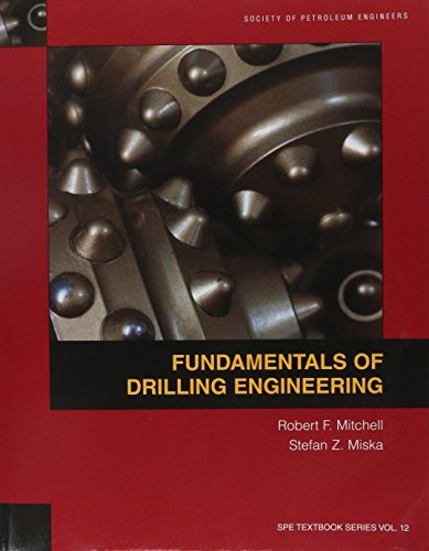 9781555632076: Fundamentals of Drilling Engineering (Spe Textbook Series)