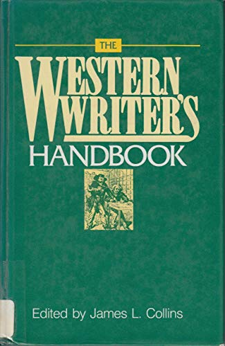 9781555660239: The Western writer's handbook