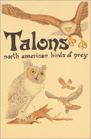 Talons: North American Birds of Prey (Pocket Nature Guides) (1555660355) by Miller, Millie; Nelson, Cyndi