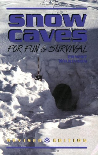 9781555660956: Snow Caves for Fun and Survival