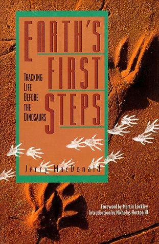 9781555661199: Earth's First Steps: Tracking Life Before the Dinosaurs