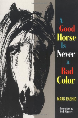 9781555661427: A Good Horse Is Never a Bad Color