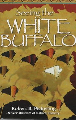 9781555661816: Seeing the White Buffalo