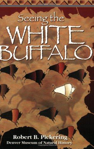 9781555661823: Seeing the White Buffalo