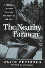 9781555662066: The Nearby Faraway: A Personal Journey Through the Heart of the West