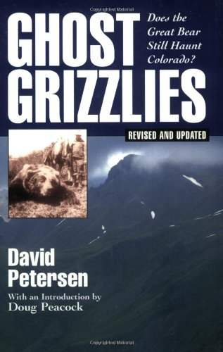 9781555662189: Ghost Grizzles: Does the Great Bear Still Haunt Colorado?