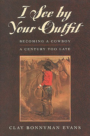 I See by Your Outfit: Becoming a: Evans, Clay Bonnyman