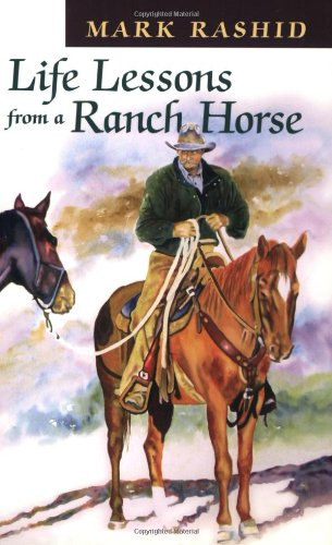 9781555662837: Life Lessons from a Ranch Horse