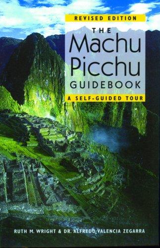 9781555663070: The Machu Picchu Guidebook: A Self-Guided Tour