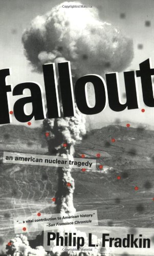 9781555663315: Fallout: An American Nuclear Tragedy