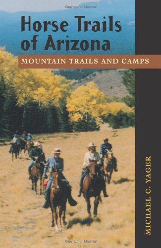 9781555663353: Horse Trails of Arizona: Mountain Trails and Camps
