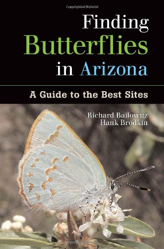 9781555663520: Finding Butterflies in Arizona: A Guide to the Best Sites