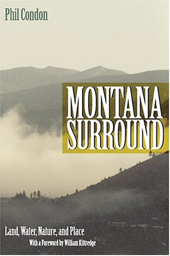 9781555663544: Montana Surround: Land, Water, Nature, and Place