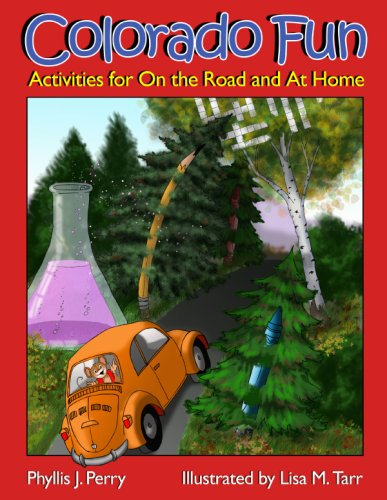 Colorado Fun: Activities for on the Road and at Home: Perry, Phyllis J.