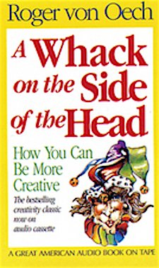 Whack on the Side of the Head (1555694764) by Roger Von Oech