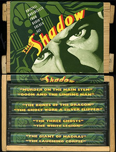 The Shadow (Original Broadcasts From Radio's Golden Age): The Three Ghosts, The White Legion, ...