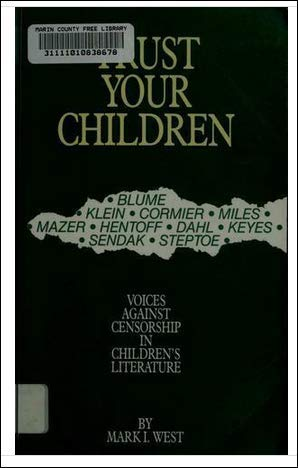 9781555700218: Trust Your Children: Voices Against Censorship in Children's Literature