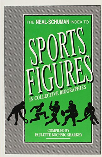 Index to Sports Figures in Collective Biographies (Neal-Schuman Indexes Series, No 2)