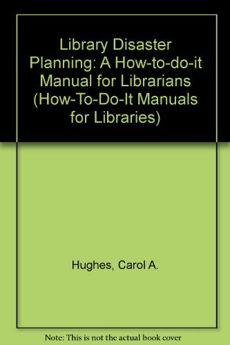 9781555700591: Disaster Planning and Recovery (How-To-Do-It Manuals for Libraries)
