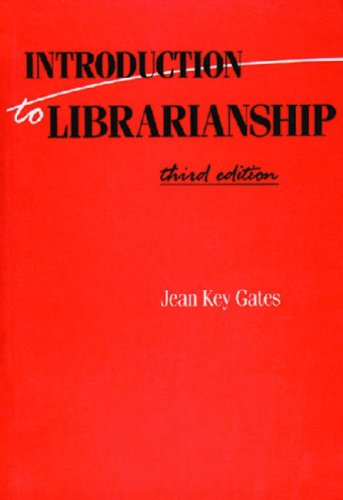 9781555700652: Introduction to Librarianship