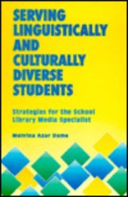 9781555701161: Serving Linguistic Cultural Divrse (Strategies for the School Library Media Specialist)