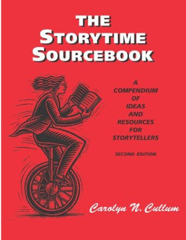 9781555703608: The Storytime Sourcebook: A Compendium of Ideas and Resources for Storytellers