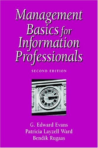 9781555703707: Management Basics for Information Professionals